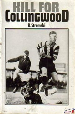 Book cover: Kill for Collingwood
